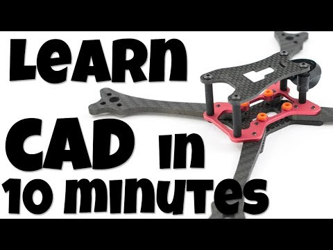 Learn CAD In 10 Min : Turn Your Ideas Into Reality