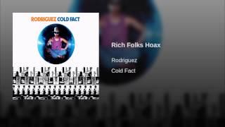 Rich Folks Hoax