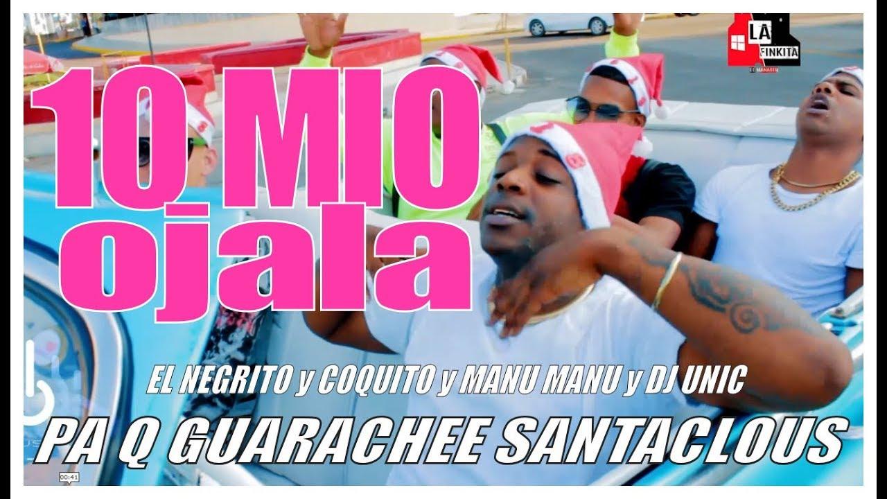 Download EL NEGRITO, EL KOKITO Y MANU - OJALA (YO SONE) PA Q GUARACHEE SANTA CLOUS (OFFICIAL VIDEO)