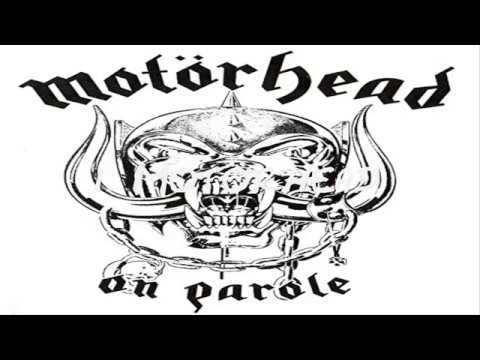 Motörhead - On Parole (Full Album)