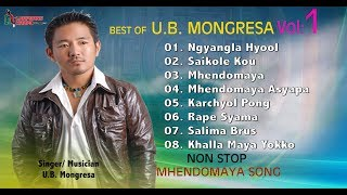 BEST OF UB MONGRESA VOL 1 Non Stop Mhendomaya Songs