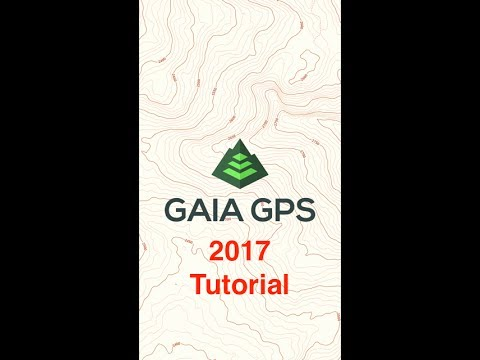Gaia GPS Tutorial 2017