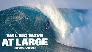 WSL Big Wave At Large: JAWS 2020   MASSIVE BARRELS, INSANE WIPEOUTS!!