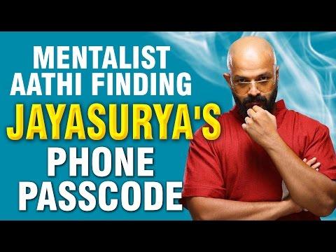 MENTALIST AATHI FINDING JAYASURYAS PHONE PASSCODE
