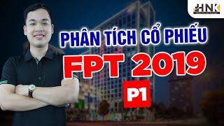 """[PTCP] CỔ PHIẾU FPT - CẬP NHẬT KQKD NĂM 2019 - LỜI """"ĐỒN ĐẠI"""" VỀ FPT P1"""