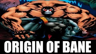 Comic History: ORIGIN OF BANE (THE MAN WHO BROKE THE BAT)