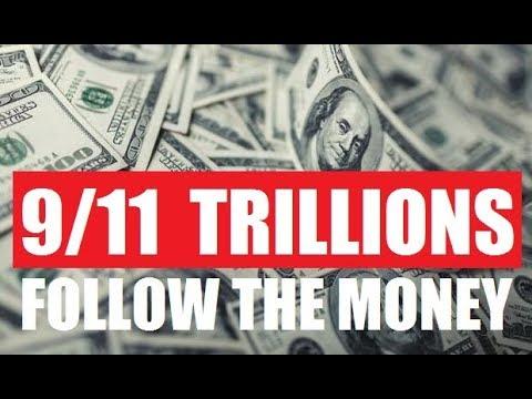 9/11 Trillions | Follow The Money