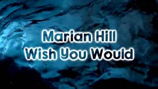Marian Hill - Wish You Would [Lyrics on screen]