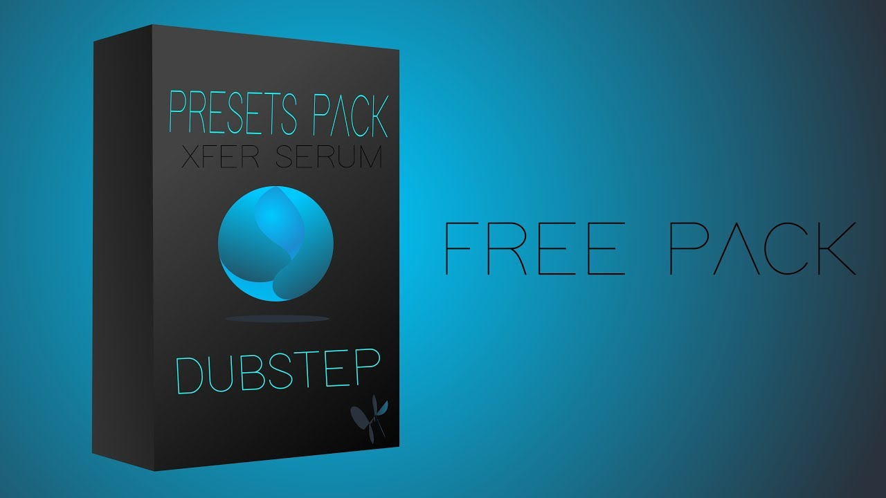 Free | Presets Pack For Serum | Dubstep & Riddim Dubstep 2017