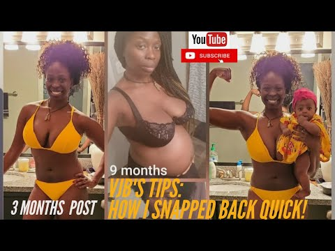 VJB TIPS:  How I QUICKLY snapped back after my pregnancy.