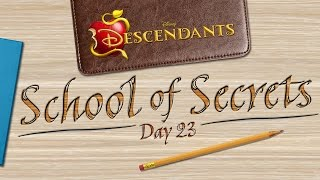 Day 23: Secrets - School of Secrets - Disney Descendants