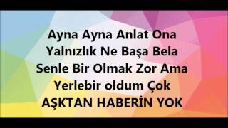 AydilgeHaberin Yok Lyrics