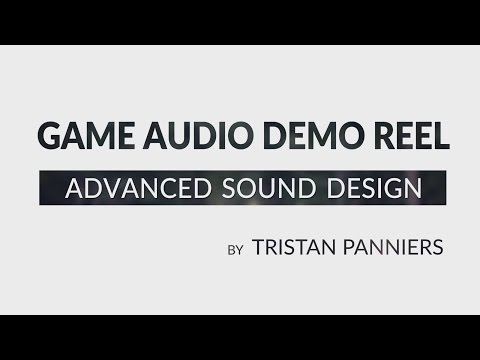 Game Audio Demo Reel: Advanced Sound Design