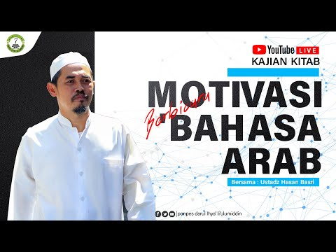 🔴[LIVE] MOTIVASI BERBICARA BAHASA ARAB - Ustadz Hasan Bashri