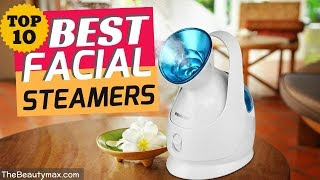 The Best Facial Steamers for Home Use - Get Glowing Skin Like Hollywood Celebrities