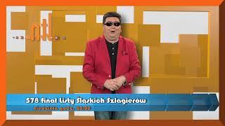 Paweł Siluk Steiner  zaprosszenie na 578 finał Listy Śląskich Szlagierów TV NTL