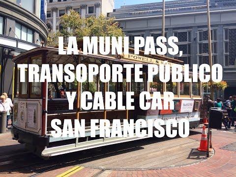 Guia de Viaje Costa Oeste USA - Muni Pass, Transporte Publico y Cable Car en San Francisco