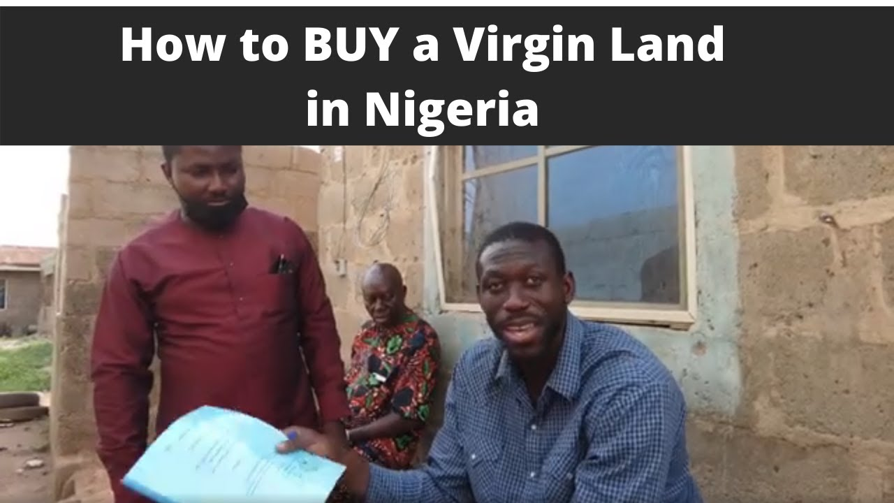 Download HOW TO BUY A VIRGIN LAND IN NIGERIA
