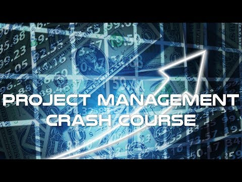 Project Management Crash Course