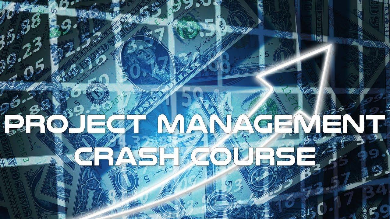 Project Management Crash Course Youtube