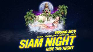 ver video: Spot Siam Night 2019 precampaña