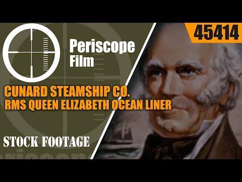 CUNARD STEAMSHIP CO. RMS QUEEN ELIZABETH OCEAN LINER PROMOTIONAL FILM 45414