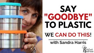 Practical Baby Steps to Reducing Plastic Use With Sandra Harris (HPC: E123)