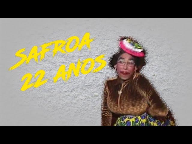Aniversário 22 anos de Safroa