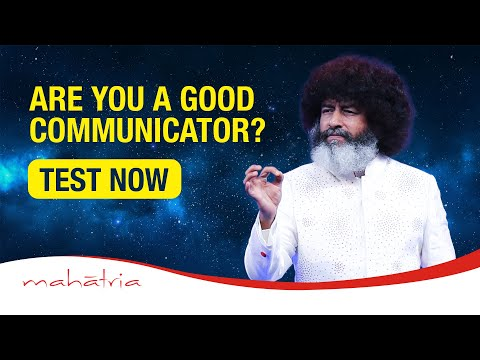 How To Communicate Effectively With People | Mahatria Explains The Art Of Communication