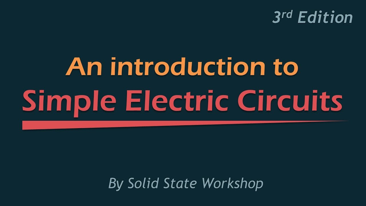 an introduction to simple electric circuits (3rd edition) youtubean introduction to simple electric circuits (3rd edition)