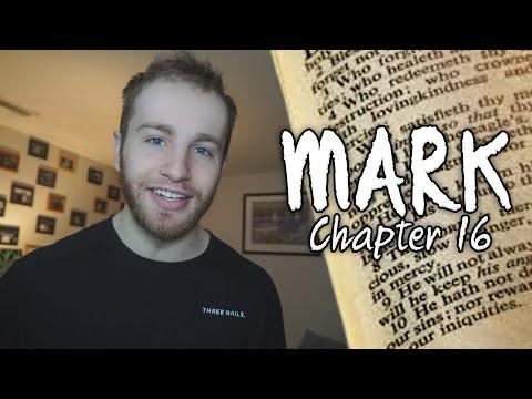 Mark: Chapter 16 | Reading Through the Gospel