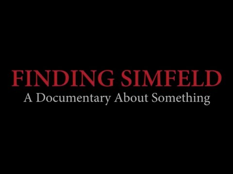 Finding Simfeld: A Documentary About Something