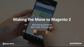 Magento 2 Migration: What You Need to Know