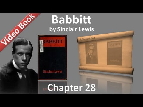 Chapter 28 - Babbitt by Sinclair Lewis