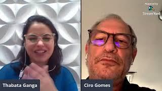 Coronavírus: Ciro Gomes e Thabata Ganga conversam sobre Ciência eTecnologia no combate à COVID-19