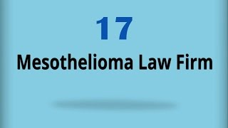Mesothelioma Law Firm  17