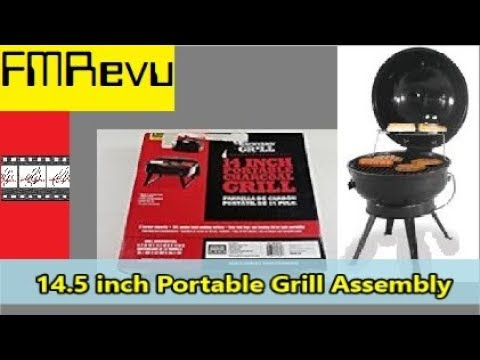 10 00 Wal Mart Backyard Grill 14 5 Inch Portable Grill Assembly Youtube