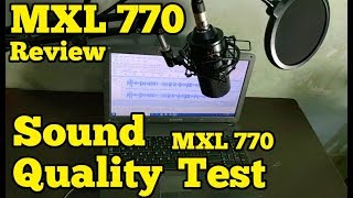 MXL Mics 770 Condenser Cardioid Microphone sound quality test and review