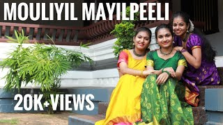 Mouliyil Mayil Peelicharthi   Dance cover  Sandhya Vijayan   Amaya Pramod   Sreelakshmi Makreri  