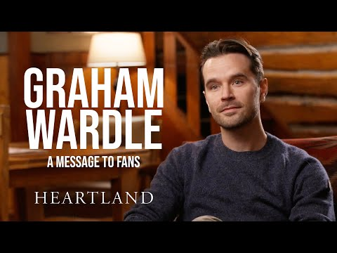 Graham Wardle's Message to Fans *SPOILERS* | Heartland