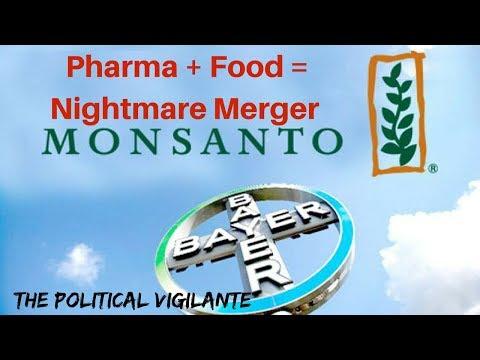 Bayer And Monsanto Merge For Global Evil Food - The Political Vigilante