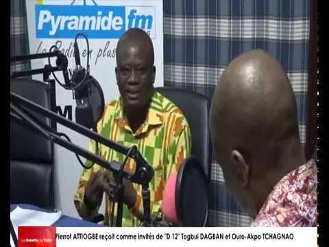 Pierrot ATTIOGBE reçoit comme invités dans « D 12 » Togbui DAGBAN et Ouro-Akpo TCHAGNAO