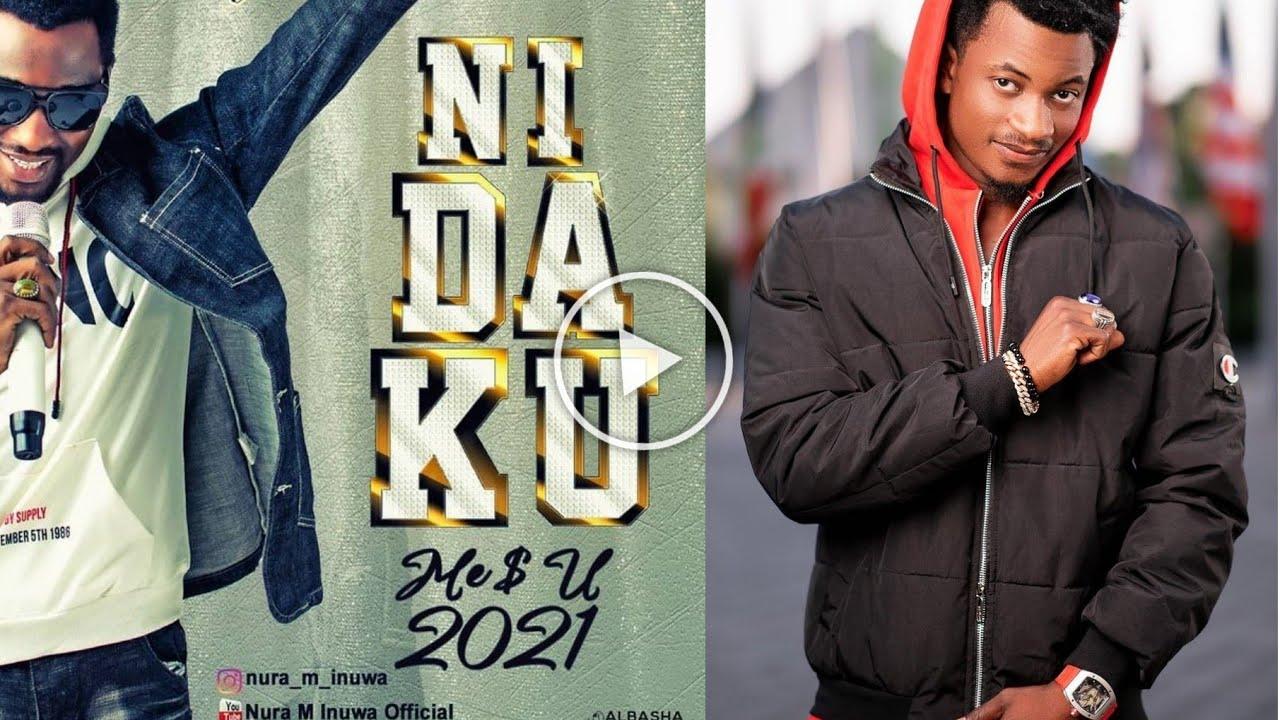 Download Da Alama 2021 Nura M Inuwa Zai Doke Hamisu Breaker Da Albun Din Wakar NI DA KU