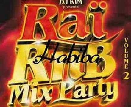 habiba feat cheb Aissa & Dj Kim RaiRnb Mix Party II