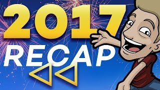 2017: CHANGED EVERYTHING - Year in Review