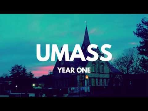 UMass Amherst Year One