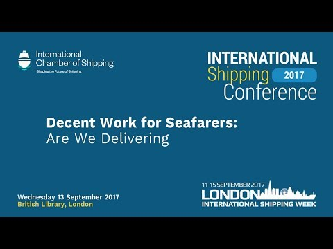ICS INTERNATIONAL SHIPPING CONFERENCE 2017 PANEL 4 - Decent