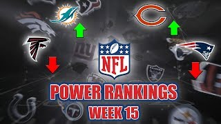 NFL Week 15 Power Rankings | Does Anybody Want The NFC 6 Seed? Who is the Best QB in The AFC?