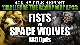 Space Wolves vs Imperial Fists WH40K BatRep CTS33: ZEALOTS! 1850pts | HD