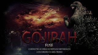 Fuse - GOJIRAH